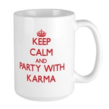Keep Calm and Party with Karma Mugs