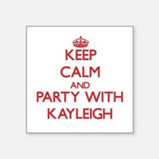 Keep Calm and Party with Kayleigh Sticker