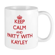 Keep Calm and Party with Kayley Mugs