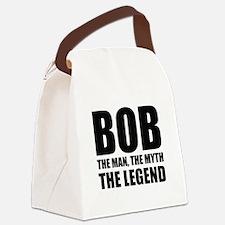 Bob The Man The Myth The Legend Canvas Lunch Bag
