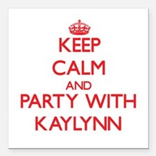 Keep Calm and Party with Kaylynn Square Car Magnet