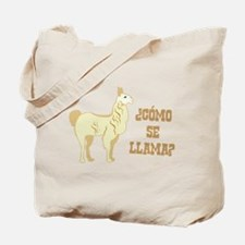 Como Se Llama? What is your name? Tote Bag