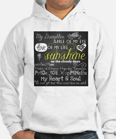 My Daughter Love and Inspiration Hoodie