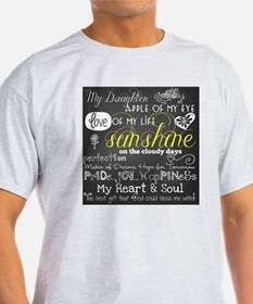 My Daughter Love and Inspirational T-Shirt