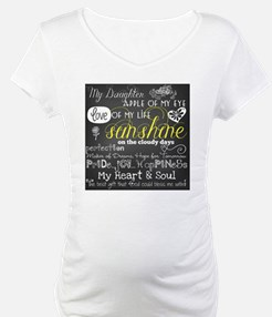 My Daughter Love and Inspiration Shirt