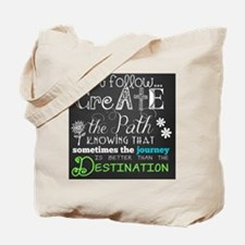Create the Path Motivational Tote Bag