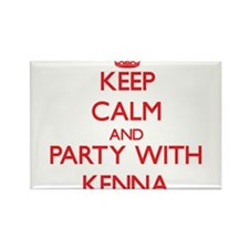 Keep Calm and Party with Kenna Magnets