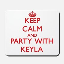 Keep Calm and Party with Keyla Mousepad