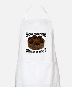 You wanna piece of me Apron