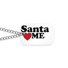 Santa Loves Me Dog Tags