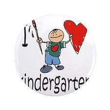 """Boy I Love Kindergarten 3.5"""" Button"""