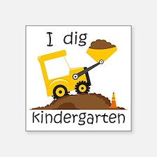 """I Dig Kindergarten Square Sticker 3"""" x 3"""""""