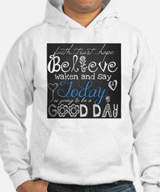 A Good Day Hoodie