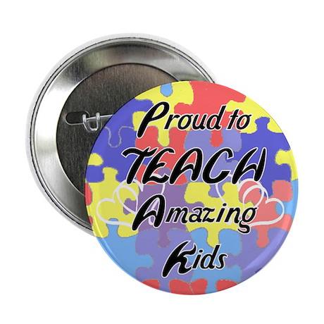 Proud to Teach Kids Button