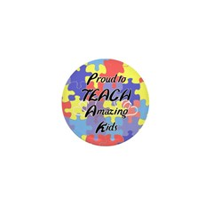 Proud to Teach Kids Mini Button (100 pack)