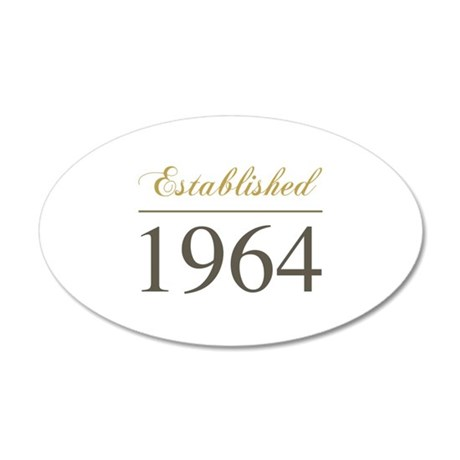 Established 1964 35x21 Oval Wall Decal
