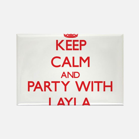 Keep Calm and Party with Layla Magnets