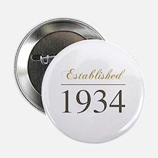 "Established 1934 2.25"" Button"