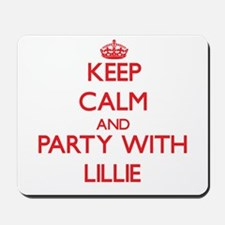 Keep Calm and Party with Lillie Mousepad