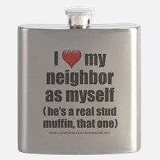 """Love My Neighbor Stud Muffin"" Flask"