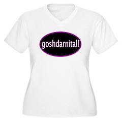 Goshdarnitall T-Shirt