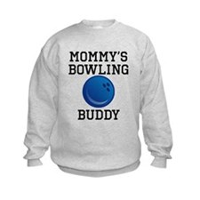 Mommys Bowling Buddy Sweatshirt