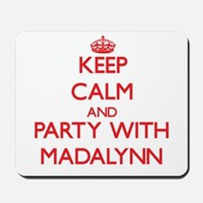 Keep Calm and Party with Madalynn Mousepad