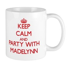 Keep Calm and Party with Madelynn Mugs