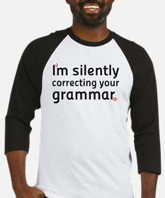 Im silently correcting your grammar Baseball Jerse