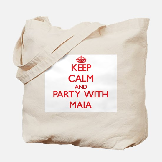 Keep Calm and Party with Maia Tote Bag