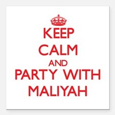 Keep Calm and Party with Maliyah Square Car Magnet
