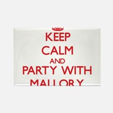 Keep Calm and Party with Mallory Magnets