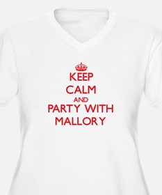 Keep Calm and Party with Mallory Plus Size T-Shirt
