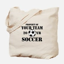 Personalized Property of Your Team Soccer Tote Bag