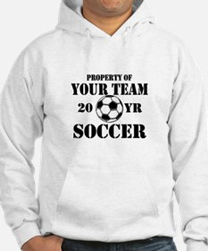 Personalized Property of Your Team Soccer Hoodie