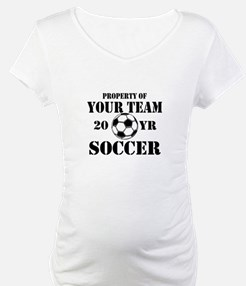 Personalized Property of Your Team Soccer Maternit