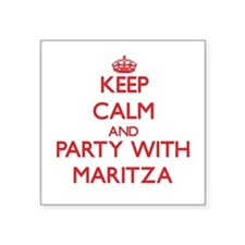 Keep Calm and Party with Maritza Sticker