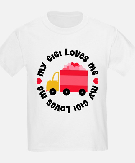 My Gigi Loves Me T-Shirt