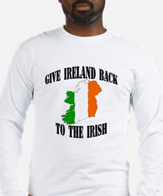 give ireland back to the irish Long Sleeve T-Shirt