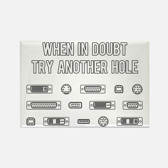 When In Doubt Try Another Computer Port Hole Magne