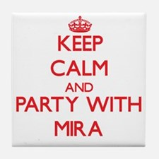 Keep Calm and Party with Mira Tile Coaster