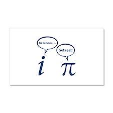 Be Rational Get Real Imaginary Math Pi Car Magnet