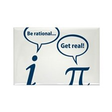 Be Rational Get Real Imaginary Math Pi Magnets