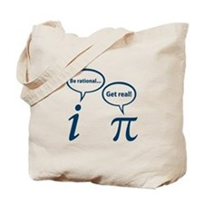 Be Rational Get Real Imaginary Math Pi Tote Bag