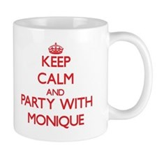 Keep Calm and Party with Monique Mugs