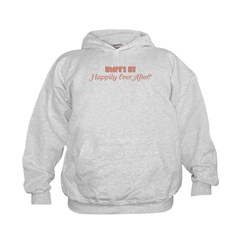 Where's My Happily Ever After? Hoodie