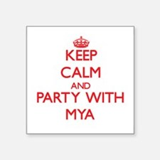 Keep Calm and Party with Mya Sticker