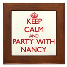 Keep Calm and Party with Nancy Framed Tile
