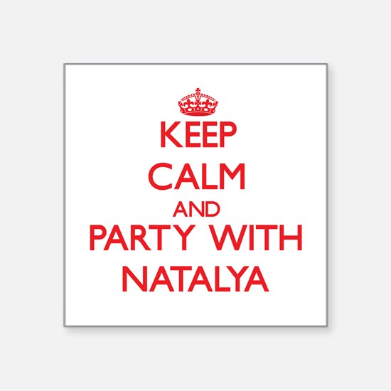 Keep Calm and Party with Natalya Sticker