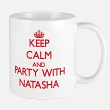 Keep Calm and Party with Natasha Mugs